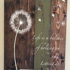Wood Plank Art - Life is a balance - Pallet Wall Art - Inspirational wood sign - Dandelion wood sign - Dandelion wall art - Rustic Decor Reclaimed Wood Wall Art, Rustic Wood Walls, Rustic Wood Signs, Rustic Wall Decor, Salvaged Wood, Barn Wood, Wood Plank Art, Wood Pallet Signs, Wood Pallets