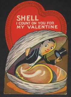 SHELL I Count On You. Vintage Valentine* 1500 free paper dolls at Arielle Gabriel's The International Paper Doll Society and also free China and Japan paper dolls at The China Adventures of Arielle Gabriel * My Funny Valentine, Valentine Images, Valentines Day Greetings, Vintage Valentine Cards, Vintage Greeting Cards, Valentine Day Cards, Vintage Postcards, Happy Valentines Day, Saint Valentine