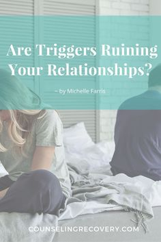 Are Triggers Ruining Your Relationships? Triggers happen when the reaction you have is bigger than the situation. Recognizing triggers helps decrease your emotional reactions that impact relationships negatively. Click the manage to learn how to manage triggers.