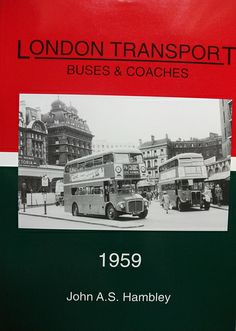 London transport Buses and Coaches 1959