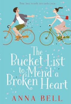 """The Bucket List to Mend a Broken Heart : The laugh-out-loud love story of the """"Romantic and refreshing"""" Mhairi McFarlane. A hilarious new romantic comedy for fans of Just Haven't Met You Yet or A Year Of Being SingleAbi's barely left her bed since Joseph Summer Books, Summer Reading Lists, Good Books, Books To Read, My Books, Teen Books, Story Of The Year, Anna Bell, Mending A Broken Heart"""