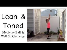 Medicine Ball & Wall Sit Challenge - YouTube