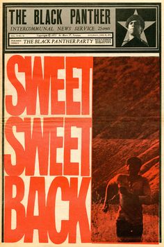 A Revolutionary Analysis of Sweet Sweetback's Baadasssss Song by Huey P. Newton, Minister of Defense, The Black Panther Party, Servant of the People.