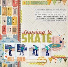 Learning To Skate - Crate Paper - Boys Rule Collection http://www.scrapbook.com/gallery/image/layout/5246621.html#osoRaAmHdMWMcvaK.99