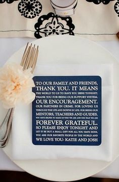 At each place setting, include a special thank-you to your guests.