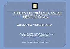 #Editorial. Atlasl de prácticas de Histología. Varios autores.