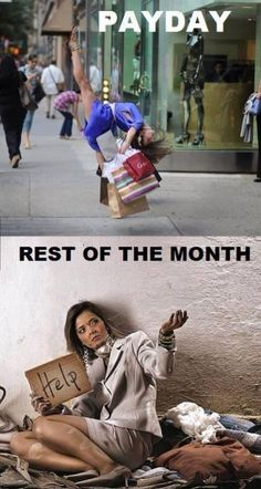 Payday. Rest of the month. Picture Quotes.
