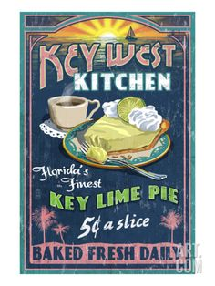 Key West, Florida - Key Lime Pie Vintage Sign - Lantern Press Poster - They make the best! Key West Florida, Florida Keys, Florida Trips, Florida Style, Florida Girl, Florida Travel, Florida Beaches, Key Lime Pie, Vintage Advertisements