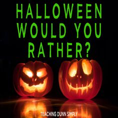 Would you Rather Halloween Halloween Would you Rather for kids Halloween Would you Rather Questions Would you Rather Halloween Questions Halloween Season, Halloween Halloween, Would You Rather Game, Would You Rather Questions, Fun Games, Fun Activities, Fun Classroom Games, Teacher Favorite Things