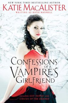 to read to get    Confessions of a Vampire's Girlfriend