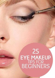 Here are 25 eye makeup tips and tricks that you ...