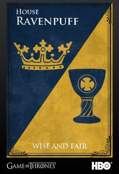 House of Ravenpuff. Wise and Fair