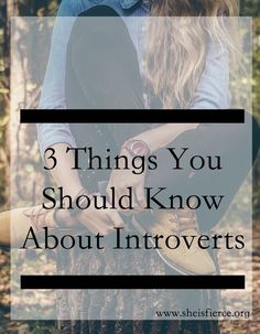 As many posts as there are about introversion and how great it can be, there are still a ton of things most people don't know about introverts that they should.
