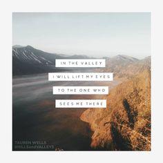 """""""Hills and Valleys"""" Tauren Wells"""