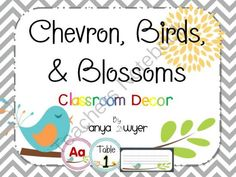 Chevron, Birds, and Blossoms Classroom Decor from A+ Firsties on TeachersNotebook.com (97 pages)  - Chevron, Birds and Blossoms decor pack to brighten your classroom for the start of the new year!