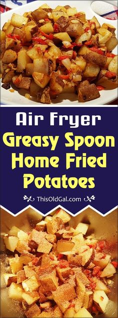 Air Fryer Greasy Spoon Home Fried Potatoes deliver all the taste of the potatoes from a Greasy Spoon restaurant, without the fat and calories. via @thisoldgalcooks