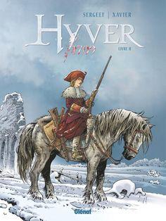 Hyver 1709 : Livre II - (Philippe Xavier / Nathalie Sergeef) - Aventure historique [TRIBULLES, une librairie du réseau Canal BD]