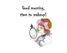 Makeup Poster, Typography Quote Print Photo Picture Wall Art, Bathroom Vanity, Makeup Station, Good Morning, Home Decor, Make up art