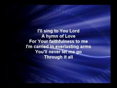 Through It All - Hillsong Christian Praise