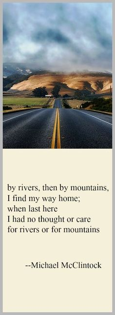 Tanka poem: by rivers, then by mountains -- by Michael McClintock.