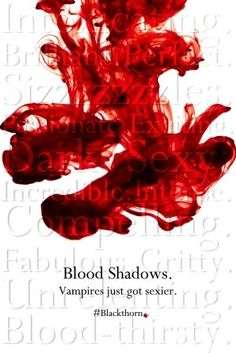 Blood Shadows. Vampires just got sexier. Ad for the first book in the Blackthorn - paranormal romance series by @Lindsay J. Pryor
