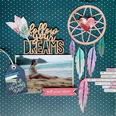 Follow Your Dreams - Scrapbook.com