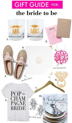 laGift Ideas for: The Bride to Be | Perfect Christmas Presents for celebrating engagements or newlyweds!