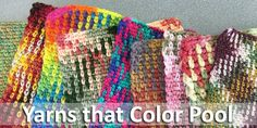 How can you tell when a skein of variegated yarn will color pool to create an argyle print? Deborah Bagley gave us some guidelines in her article Crochet Color Pooling 101: Argyle Print: 1. The yarn needs to have a color sequence that repeats. 2. Each color should be at least 7–10 inches long. 3. …