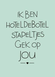 Kaarten - liefde - love you Heart Quotes, Words Quotes, Me Quotes, Funny Quotes, Pretty Words, Beautiful Words, The Words, Cool Words, Dutch Words