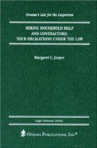 Hiring Household Help and Contractors: Obligations under the Law (Oceana's Legal Almanacs: Law for the Layperson)