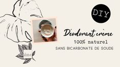 DIY | Déodorant 100% naturel à faire soi-même sans bicarbonate de soude Homemade Cosmetics, Homemade, Baking Soda, Beauty Recipe