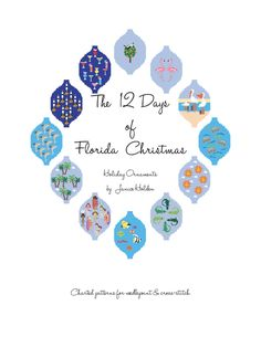 12 Days of Florida Christmas Ornament Needlepoint and Cross Stitch Pattern e-Book by CoastalCottageStudio on Etsy https://www.etsy.com/listing/287737295/12-days-of-florida-christmas-ornament