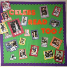 Reading Classroom Bulletin Board - Yes, even celebrities read, students! (picture only) Interactive Bulletin Boards, Reading Bulletin Boards, Bulletin Board Display, Classroom Bulletin Boards, Library Displays, Classroom Displays, Classroom Organization, Classroom Walls, Classroom Decor