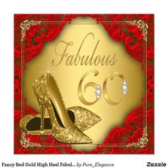 Made in 24 hours. Custom Fancy Red Gold High Heel Fabulous Birthday 13 Cm X 13 Cm Square Invitation Card created by Pure_Elegance. This invitation design is . 65th Birthday Cards, 60th Birthday Party Invitations, Anniversary Invitations, 60th Anniversary, Birthday Clips, Birthday Gifts, Leopard Birthday Parties, Gold Birthday Party, Fabulous Birthday