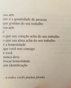 Quotes And Notes, Poem Quotes, Life Quotes, Deep Sentences, Portuguese Quotes, Poems About Life, Inspirational Phrases, Little Bit, More Than Words