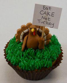 Eat Cake Not Turkey Cupcake