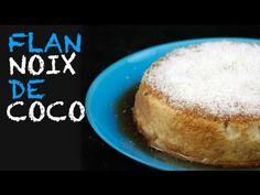 Recette : Flan onctueux à la noix de coco