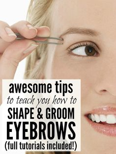 From the basics of eyebrow shaping and trends to avoid, to DIY plucking and waxing, these eyebrow tutorials will teach you how to shape and groom your eyebrows from the comfort of your own home.