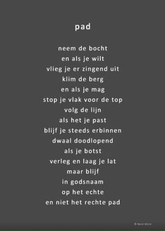 Bianca den Outer on, The Words, Cool Words, Words Quotes, Me Quotes, Sayings, Dutch Words, Dutch Quotes, Poems Beautiful, Inspirational Quotes