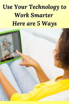 Use Your Technology to Work Smarter Here are 5 Ways Technology Articles, New Technology, The Minute, Secret To Success, What Inspires You, When You Know, Job Search, Mom Blogs, Get Healthy