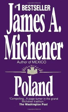 Poland: A Novel by James A. Michener,http://www.amazon.com/dp/0449205878/ref=cm_sw_r_pi_dp_QwoKsb0DCDTTEG0Y