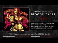 VAMPS presents Interview with VAMPIRES - Vol.8 –