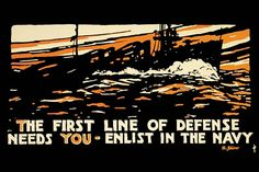 The first line of defense needs you - enlist in the Navy by Hampton Francis Shirer - Art Print The first line of defense needs you - enlist in the Navy by Hampton Francis Shirer - Art Print U.S. Navy recruitment poster showing a ship at sea. issued by City of Boston Committee on Public Safety.1914/USA #U.S.Navy