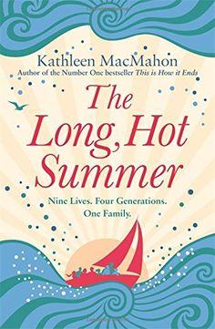 Kathleen MacMahon - The Long, Hot Summer