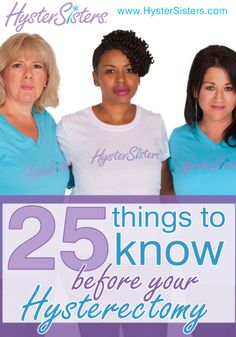 25 Things to Know Before Your Hysterectomy What are some things you wish you had been told before your hysterectomy? With all the information available online, in books, and through the media, it can b Life After Hysterectomy, Partial Hysterectomy, Preparing For Surgery, Human Body Anatomy, Surgery Recovery, Endometriosis, Things To Know, Cancer Awareness, Books