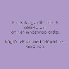 Magyar idézetek Feelings, Funny, Quotes, Quotations, Funny Parenting, Hilarious, Quote, Shut Up Quotes, Fun
