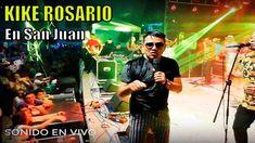 Merengue para Bailar 2019 La llamada Kike Rosario | Kike Rosario en Vivo... Concert, Dancing, Rosaries, San Juan, Live, Musica, Recital, Concerts
