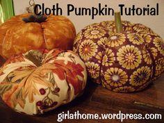 Cloth Pumpkin Tutorial we made these last year...soooo cute!