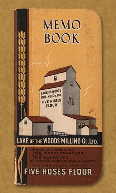 Memo Book. Lake of the Woods Co. Ltd. Owning and Operating 125 Wheet Receiving Elevators in Manitoba, Saskatchewan & Alberta. Millers of the Famous Five Roses Flour.