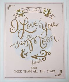 I love you to the moon and back wedding print 85 by firstsnowfall, $35.00